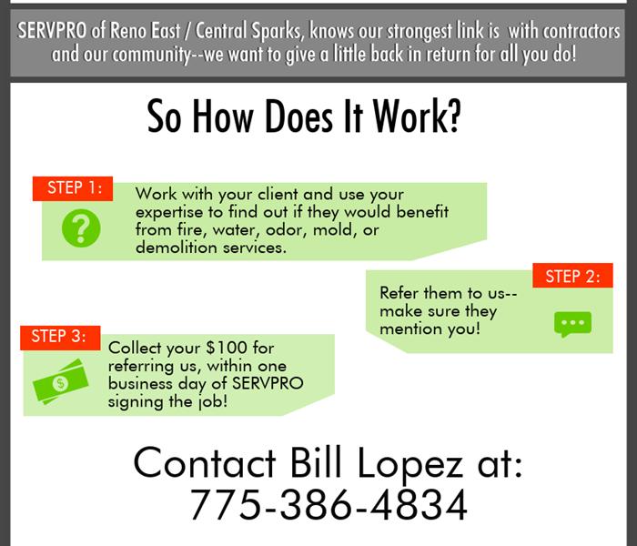 The SERVPRO of Reno East/Central Sparks Referral Program (or