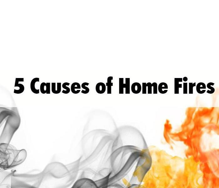 Fire Damage 5 Major Causes of Home Fires